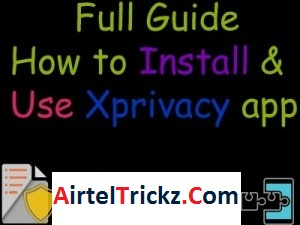 How to Install and Use Xposed Framework Xprivacy App [Full Tutorial with Screenshot]
